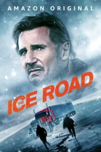 """Poster for the movie """"The Ice Road"""""""