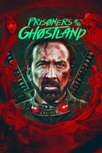 """Poster for the movie """"Prisoners of the Ghostland"""""""
