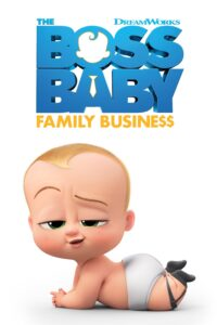 """Poster for the movie """"The Boss Baby: Family Business"""""""